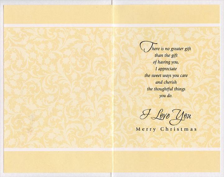 Flowers and Fruit Table: Wife (1 card/1 envelope) Christmas Card - FRONT: For My Wife with Love  INSIDE: There is no greater gift than the gift of having you, I appreciate the sweet ways you care and cherish the thoughtful things you do. I Love You - Merry Christmas