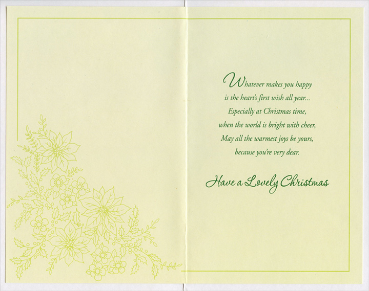 Gold Foil Flowers: Daughter (1 card/1 envelope) - Christmas Card - FRONT: For a Dear Daughter with Love  INSIDE: Whatever makes you happy is the heart's first wish all year� Especially at Christmas time, when the world is bright with cheer, May all the warmest joys be yours, because you're very dear. Have a Lovely Christmas