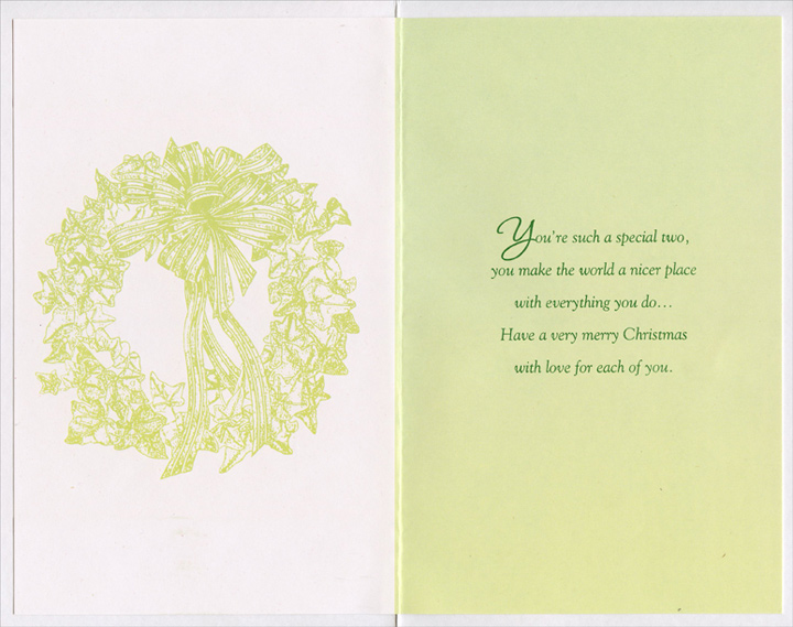 Wreath with Red Ribbon: Daughter (1 card/1 envelope) Christmas Card - FRONT: To Daughter and her Husband at Christmas  INSIDE: You're such a special two, you make the world a nicer place with everything you do� Have a very merry Christmas with love for each of you.