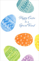 Three Panel Colored Eggs: Special Friend (1 card/1 envelope) - Easter Card - FRONT: Happy Easter to a Special Friend  INSIDE: Springtime is a magic time But at the very heart of it, A friend like you will always be a very important part of it.