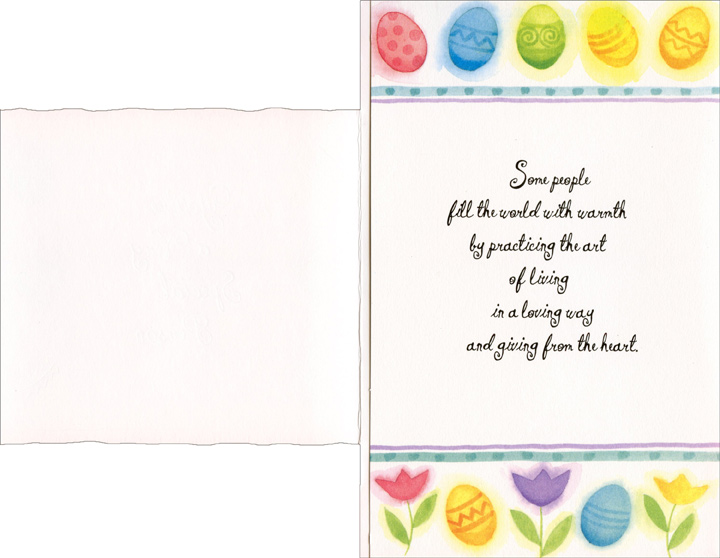 Colorful Egg Border: Special Person (1 card/1 envelope) Easter Card - FRONT: You're a Very Special Person  INSIDE: Some people fill the world with warmth by practicing the art of living in a loving way and giving from the heart.