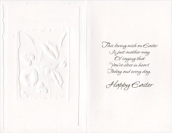 Embossed Blue Flowers: Mother-in-Law (1 card/1 envelope) Easter Card - FRONT: For a Dear Mother-In-Law  INSIDE: This loving wish on Easter Is just another way of saying that you're close in heart today and every day. Happy Easter
