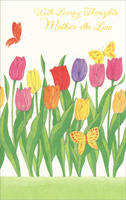 Colorful Tulips and Butterflies: Mother-in-Law (1 card/1 envelope) - Easter Card - FRONT: With Loving Thoughts Mother-In-Law  INSIDE: There are loving thoughts and memories, too, of all the things that make you, you� And there's more love than words can say In this wish for you on Easter day. Happy Easter - Happiness Always