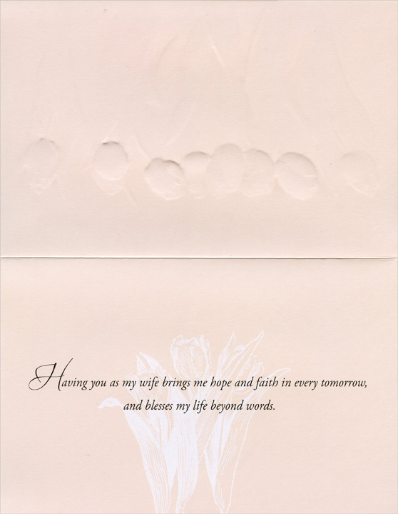 Embossed Tulips on White: Wife (1 card/1 envelope) Easter Card - FRONT: Happy Easter to My Lovely Wife  INSIDE: Having you as my wife brings me hope and faith in every tomorrow, and blesses my life beyond words.