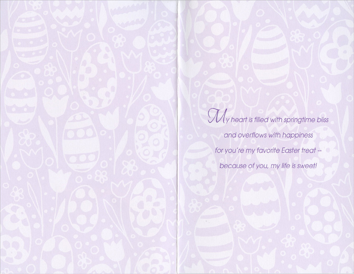 Foil Lettering on Tulip & Egg Background: Wife (1 card/1 envelope) Easter Card - FRONT: For My Beautiful Wife with Lots of Love at Easter  INSIDE: My heart is filled with springtime bliss and overflows with happiness for you're my favorite Easter treat ~ because of you, my life is sweet!