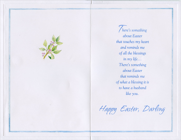 Glitter Birds on Branches: Husband (1 card/1 envelope) Easter Card - FRONT: For My Husband With Love at Easter  INSIDE: There's something about Easter that touches my heart and reminds me of all the blessings in my life… There's something about Easter that reminds me of what a blessing it is to have a husband like you. Happy Easter, Darling