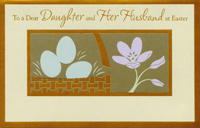 Gold Foil Basket and Border: Daughter & Husband (1 card/1 envelope) - Easter Card - FRONT: To a Dear Daughter and Her Husband at Easter  INSIDE: Thank you for being the reason pride, joy, and tender memories grace that little Easter basket tucked in our hearts. You are both dearly loved.
