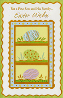 3 Eggs in Gold Foil Frames: Son & Family (1 card/1 envelope) - Easter Card - FRONT: For a Fine Son and His Family� Easter Wishes  INSIDE: Thinking of you with much love and many wishes for the happiest things this beautiful time of year can bring to you and your wonderful family. Have a Great Easter