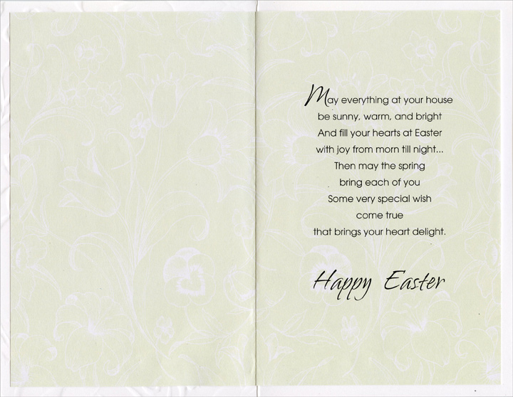 Embossed Lilies & Tulipes: Son & Family (1 card/1 envelope) Easter Card - FRONT: To a Special Son and His Dear Family  INSIDE: May everything at your house be sunny, warm, and bright And fill your hearts at Easter with joy from morn till night� Then may the spring bring each of you Some very special wish come true that brings your heart delight. Happy Easter