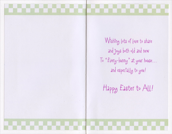 Sleeping Bunnies: Sister & Family (1 card/1 envelope) Easter Card - FRONT: To Sister and Her Family  INSIDE: Wishing lots of love to share and joys both old and new To �Every-bunny� at your house� and especially to you! Happy Easter to All!