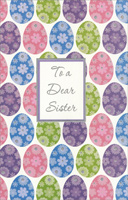 Rows of Eggs with Floral Patterns: Sister (1 card/1 envelope)  Easter Card