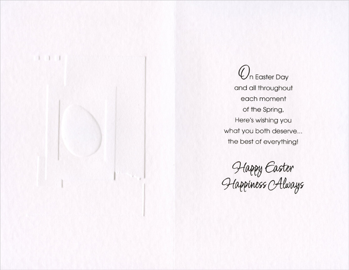 Embossed Egg on Overlapping Panels: Nephew & Wife (1 card/1 envelope) Easter Card - FRONT: For a Special Nephew and Niece with Love at Easter  INSIDE: On Easter Day and all throughout each moment of the Spring, Here's wishing you what you both deserve� the best of everything! Happy Easter Happiness Always