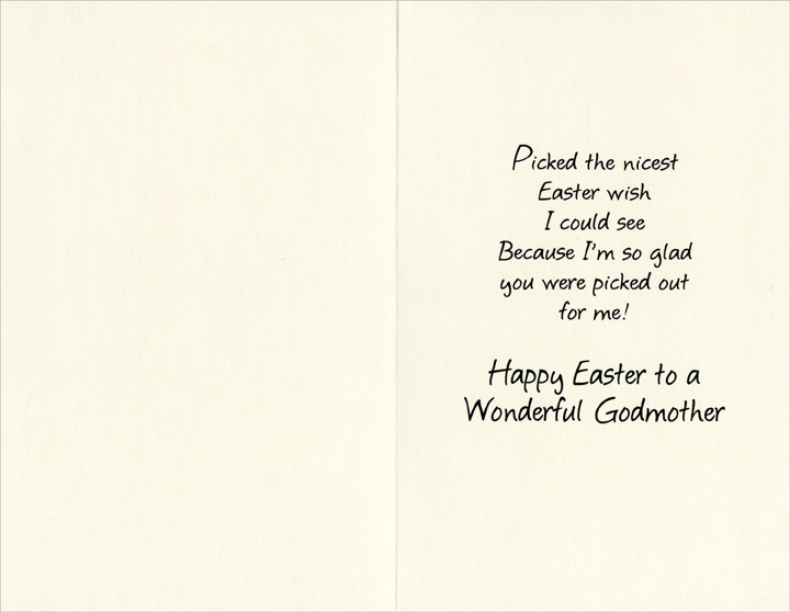 Two Cute Bunnies: Godmother (1 card/1 envelope) Easter Card - FRONT: For You, Godmother  INSIDE: Picked the nicest Easter wish I could see Because I'm so glad you were picked out for me! Happy Easter to a Wonderful Godmother