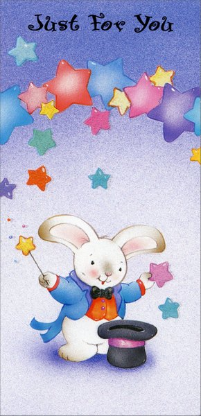 Magician Bunny Money Holder (1 card/1 envelope) - Birthday Card - FRONT: Just For You  INSIDE: Thanks for putting a little magic in each and everyday!
