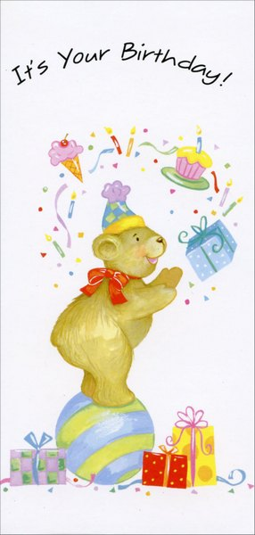 Juggling Birthday Bear Money Holder (1 card/1 envelope) Freedom Greetings Birthday Card - FRONT: It's your birthday!  INSIDE: Bet there's a whole lot of fun ahead!