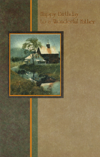 Cottage & Stream On Earthtones: Father (1 card/1 envelope) Freedom Greetings Birthday Card - FRONT: Happy Birthday to a wonderful father  INSIDE: With many happy memories this message comes to bring special birthday love and thanks - for everything. Wishing you Happiness Today and Always
