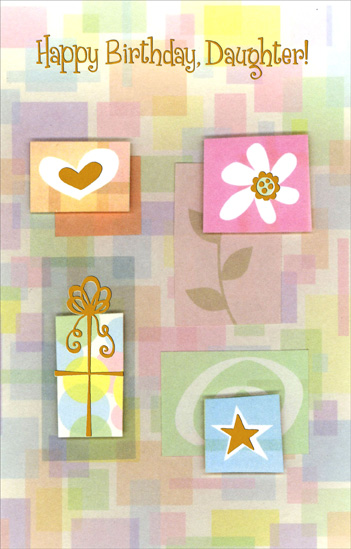 Present, Heart, Flower and Star: Daughter (1 card/1 envelope) - Birthday Card - FRONT: Happy Birthday, Daughter!  INSIDE: With special love, Daughter, because you hold a special place in so many hearts!