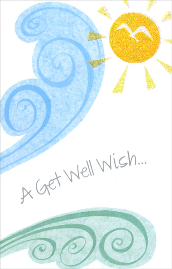 Glittery Sun with Wind (1 card/1 envelope) Freedom Greetings Get Well Card - FRONT: A Get Well Wish�  INSIDE: �to let you know you're in my thoughts - and hope it won't be long before you're feeling fine and completely well.