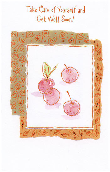 Cherries On White Background (1 card/1 envelope) Freedom Greetings Get Well Card - FRONT: Take Care of Yourself and Get Well Soon!  INSIDE: Take care of yourself and get lots of rest So before long you'll be feeling your best And can get back to what you like to do. In the meantime, relax until you're good as new!