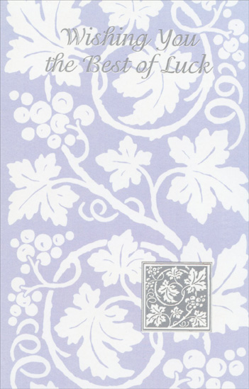 Grape Vines On Purple (1 card/1 envelope) - Good Luck Card - FRONT: Wishing You the Best of Luck  INSIDE: Hoping this new venture brings all the success you're so deserving of.  Good Luck!
