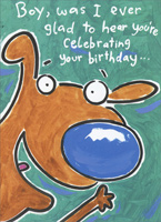 Glad To Hear (1 card/1 envelope) Freedom Greetings Funny Birthday Card