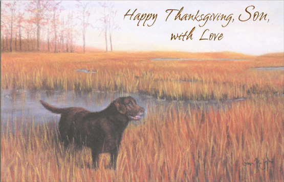 Dog in Field (1 card/1 envelope) Thanksgiving Card - FRONT: Happy Thanksgiving, Son, with Love  INSIDE: Giving thanks for carefree days, autumn breezes, golden haze, sunny skies of brilliant blue... All of these are wished for you.
