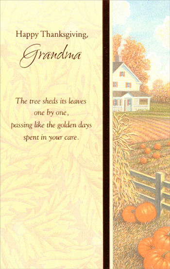 The Farm (1 card/1 envelope) Imagine Thanksgiving Card - FRONT: Happy Thanksgiving, Grandma -- The tree sheds its leaves one by one, passing like the golden days spent in your care.  INSIDE: So grateful for you, Grandma!