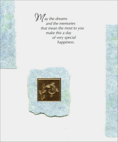 Gold Vine (1 card/1 envelope) - Anniversary Card - FRONT: May the dreams and memories that mean the most to you make this a day of very special happiness.  INSIDE: Happy Anniversary!