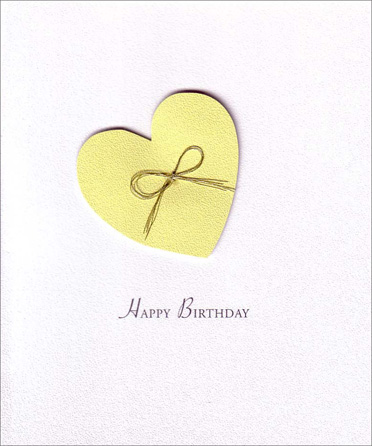 Diecut Heart (1 card/1 envelope) - Birthday Card - FRONT: Happy Birthday  INSIDE: To You! Have a Wonderful Day!