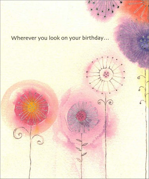 Silver Foil Flowers (1 card/1 envelope) Birthday Card - FRONT: Wherever you look on your birthday�  INSIDE: Hope you find something that brings you joy! Happy Birthday!