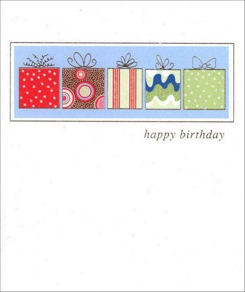 Row of Gifts (1 card/1 envelope) - Birthday Card - FRONT: happy birthday  INSIDE: May the year ahead bring you the best of everything!
