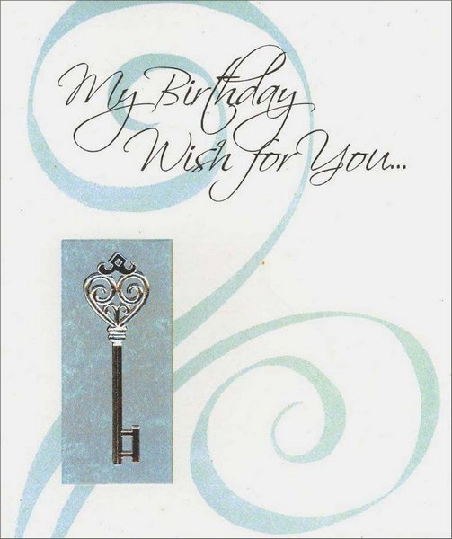 Silver Key (1 card/1 envelope) Birthday Card - FRONT: My Birthday Wish for You�  INSIDE: May you always have pleasant memories to look back upon, wonderful things to look forward to� and great times to enjoy right here and now. Happy Birthday