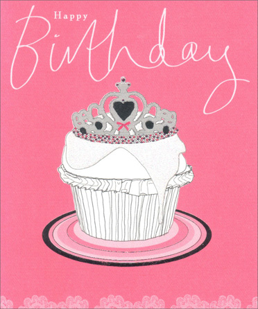 Crown & Cupcake (1 card/1 envelope) Birthday Card - FRONT: Happy Birthday  INSIDE: Hope your birthday brings you one good thing on top of another!