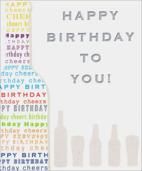 Cheers (1 card/1 envelope) Birthday Card - FRONT: Happy Birthday to You!  INSIDE: Live it up on your special day!