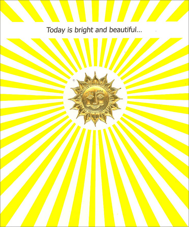Golden Sun (1 card/1 envelope) Birthday Card - FRONT: Today is bright and beautiful�  INSIDE: �may today and every day hold happiness especially for you. Happy Birthday