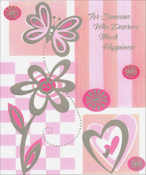 Silver Butterfly (1 card/1 envelope) Birthday Card - FRONT: For Someone Who Deserves Much Happiness  INSIDE: Today is a day to live for the moment, forget all your cares, and focus on you� Relax and enjoy, travel where life leads you, because no one deserves it more! Happy Birthday