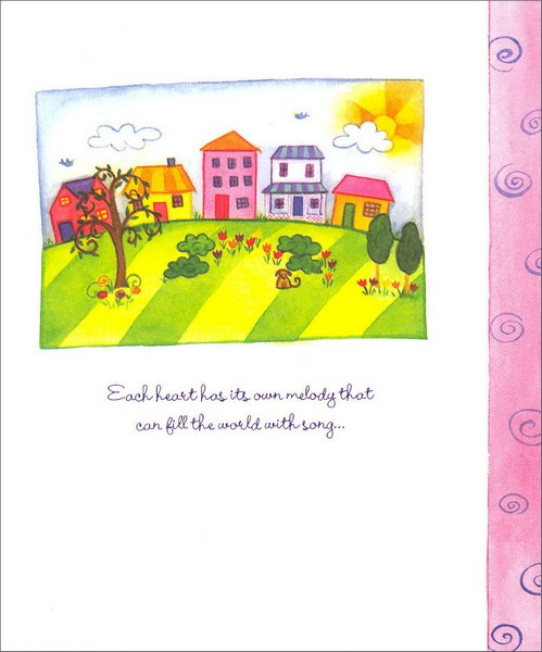 Melody of the Heart (1 card/1 envelope) Birthday Card - FRONT: Each heart has its own melody that can fill the world with song�  INSIDE: If its beauty is shared with others� Then it lasts a whole life long! Happy Birthday!