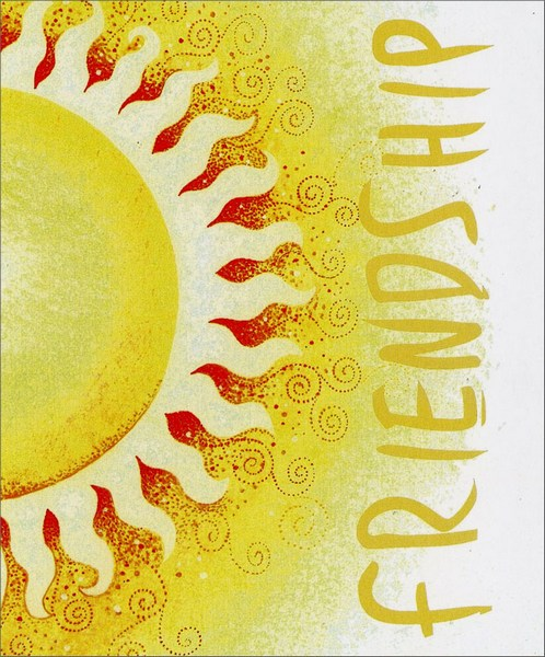 Sunlight (1 card/1 envelope) Friendship Card - FRONT: Friendship  INSIDE: Your friendship is the sunlight I reach for every day.