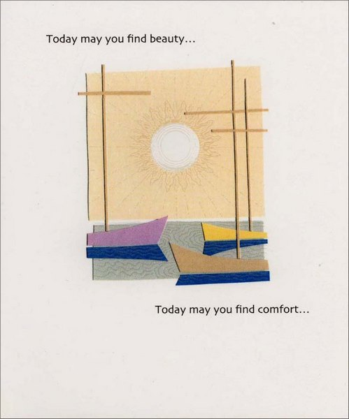 Calm Water (1 card/1 envelope) - Get Well Card - FRONT: Today may you find beauty� Today may you find comfort�  INSIDE: And may you find that you fell a little better with every new tomorrow. Get Well Soon