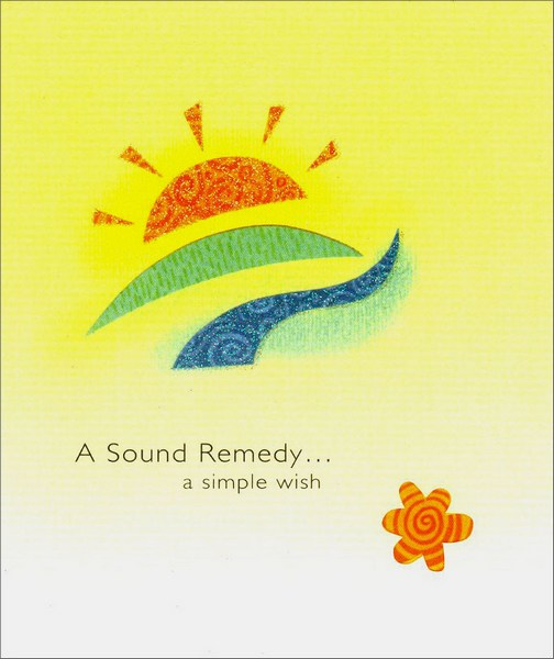 Sunrise (1 card/1 envelope) Get Well Card - FRONT: A Sound Remedy… a simple wish  INSIDE: Get Better Soon!