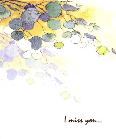 Fading Leaves (1 card/1 envelope) - Miss You Card - FRONT: I miss you�  INSIDE: �even though we're not together, you are here with me.