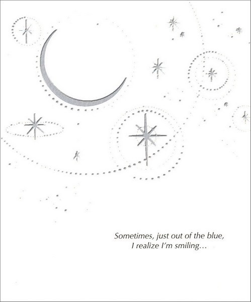 Silver Foil Sky (1 card/1 envelope) Thinking of You Card - FRONT: Sometimes, just out of the blue, I realize I'm smiling�  INSIDE: �and it's because I'm thinking of you!