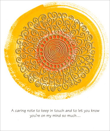 Sun & Swirls (1 card/1 envelope) Thinking of You Card - FRONT: A caring note to keep in touch and to let you know you're on my mind so much�  INSIDE: So even though there's not much new to say, I want you to know I'm thinking of you today!
