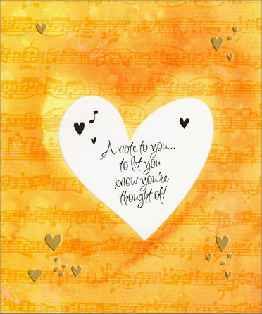 Diecut Heart Window (1 card/1 envelope) Thinking of You Card  INSIDE: A note to you� to let you know you're thought of!