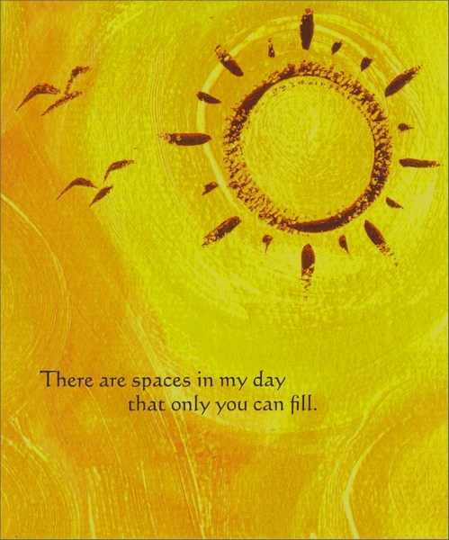 Sun in Orange Sky (1 card/1 envelope) Thinking of You Card - FRONT: There are spaces in my day that only you can fill.  INSIDE: I think of you often.