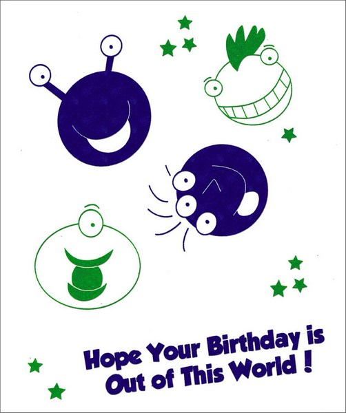 Alien Foil Birthday (1 card/1 envelope) Freedom Greetings Kid's Birthday Card - FRONT: Hope your Birthday is Out of This World!  INSIDE: Wishing You a Happy Birthday!