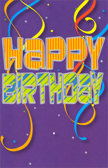 Colorful Streamers on Purple (1 card/1 envelope) Freedom Greetings Birthday Card - FRONT: Happy Birthday  INSIDE: Wishing you all life's very brightest - smiles, joy and happiness!