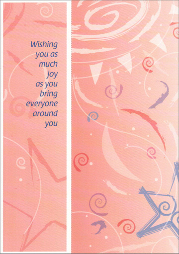 Swirls and Stars Bookmark (1 card/1 envelope) Freedom Greetings Birthday Card - FRONT: Wishing you as much joy as you bring everyone around you  INSIDE: When I wish you a Happy Birthday, I'm wishing you good times, good friends and the pleasure in knowing you're someone who makes a real difference in this world!