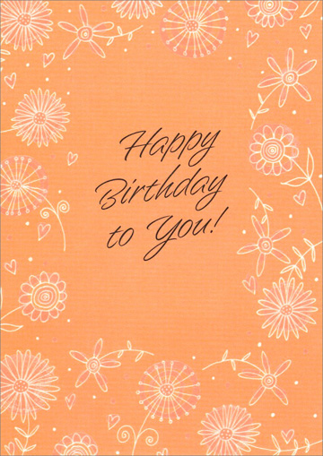 Pearlized Foil Flowers and Swirls (1 card/1 envelope) Freedom Greetings Birthday Card - FRONT: Happy Birthday to You!  INSIDE: Hope you'll really enjoy your birthday!