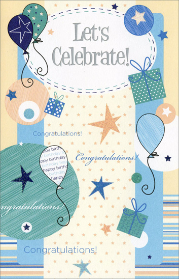 Celebrate with Balllons Stars and Presents (1 card/1 envelope) Freedom Greetings Birthday Card - FRONT: Let's Celebrate! Congratulations!  INSIDE: There's no better time to celebrate than on your birthday! Happy Birthday!